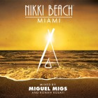 Nikki-Beach-Miami-Mixed-By-Miguel-Migs900x